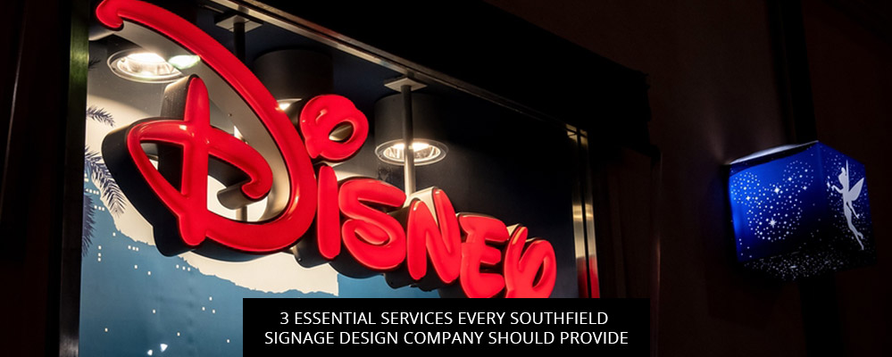 3 Essential Services Every Southfield Signage Design Company Should Provide