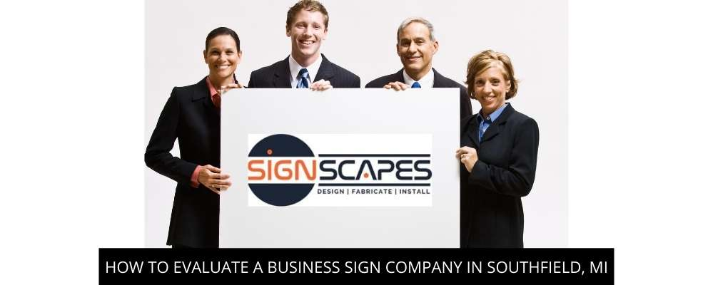 How To Evaluate A Business Sign Company In Southfield, MI