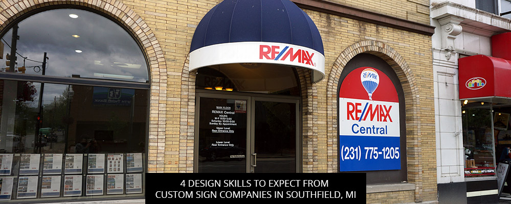 4 Design Skills To Expect From Custom Sign Companies In Southfield, MI