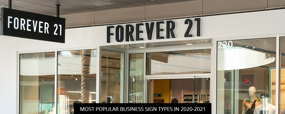 Most Popular Business Sign Types In 2020-2021