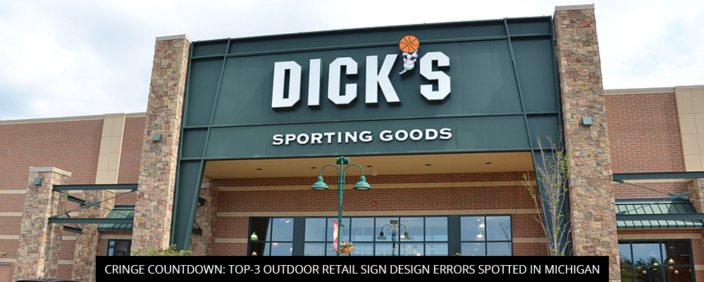 Cringe Countdown: Top-3 Outdoor Retail Sign Design Errors Spotted In Michigan