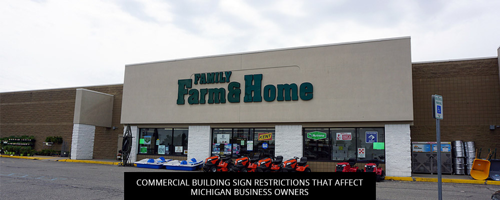 Commercial Building Sign Restrictions That Affect Michigan Business Owners